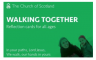 Church of Scotland - Walking Together